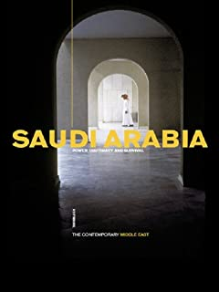 Saudi Arabia: Power, Legitimacy and Survival (The Contemporary Middle East) (English Edition)