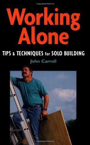 Working Alone (For Pros By Pros)