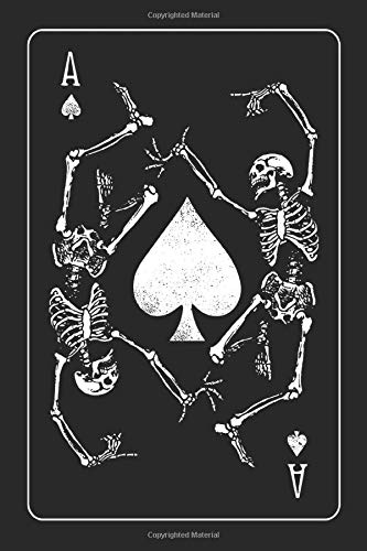 Ace Of Spades: Dancing Death Bones 6X9, Front And Back Cover Graphics, 120 Page Lined Journal Notebook Diary, Soft Cover, Matte Finish