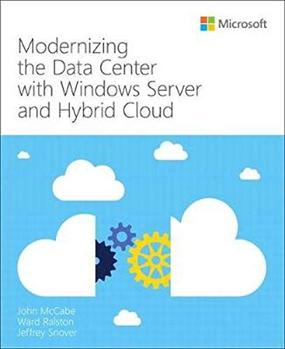 Modernizing the Data Center with Windows Server and Hybrid Cloud (IT Best Practices)
