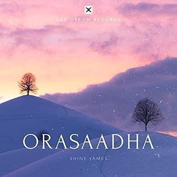 Orasaadha(Soulful Rendition)