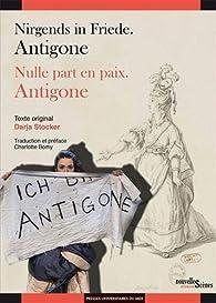 Nulle part en paix : Antigone par Darja Stocker
