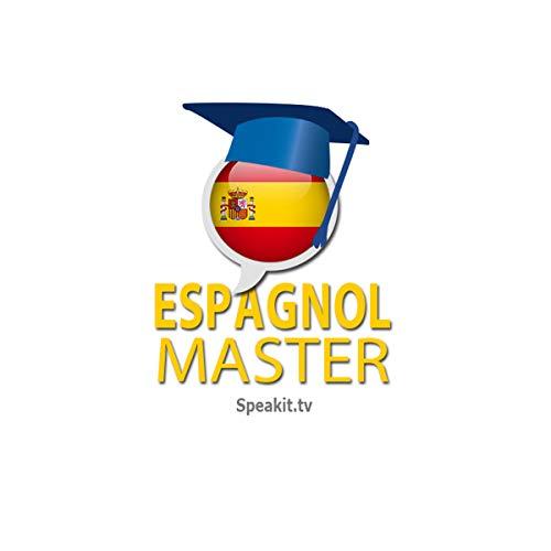 Couverture de Espagnol Master - Niveau 1/3 | Speakit.tv: Apprenez par vous-mêmes!