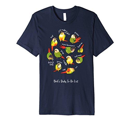 Green Cheek Conure's Daily To-Do List T-Shirt