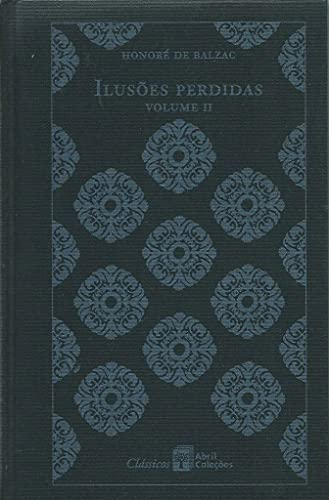 Ilusoes Perdidas - Vol. 02