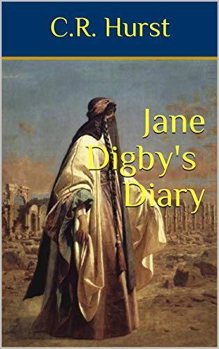 Jane Digby's Diary: White Lady (English Edition)