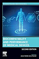 Biocompatibility and Performance of Medical Devices (Woodhead Publishing Series in Biomaterials)