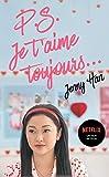 Les amours de Lara Jean T02 - P.S. Je t'aime toujours (Netflix)