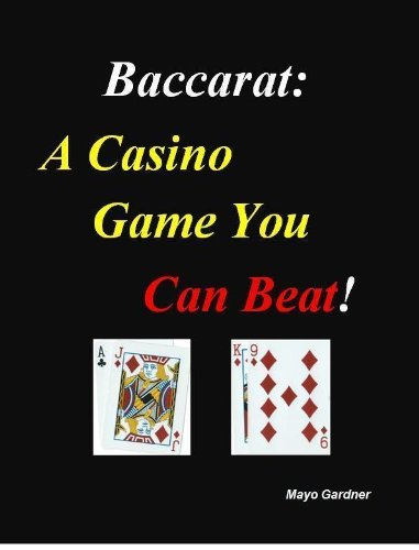 Baccarat: A Casino Game You Can Beat! (English Edition)