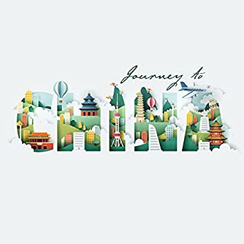 Journey to China: Instrumental Oryginal China Music for Relaxation