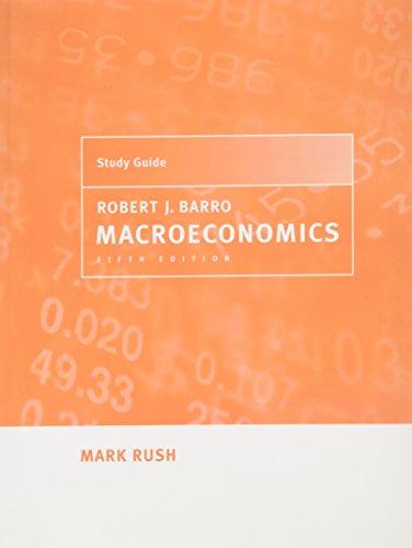 Study Guide to Accompany Macroeconomics - 5th Edition