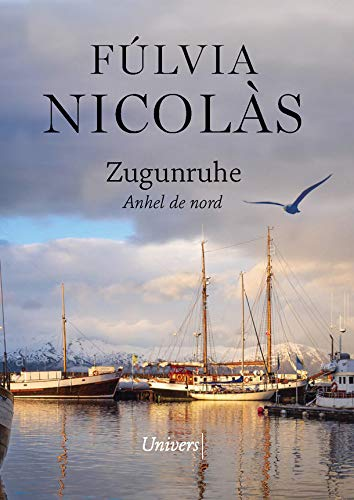 Zugunruhe: Anhel de Nord (Univers) (Catalan Edition)