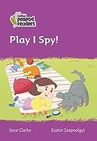 Level 1 - Play I Spy! (Collins Peapod Readers)