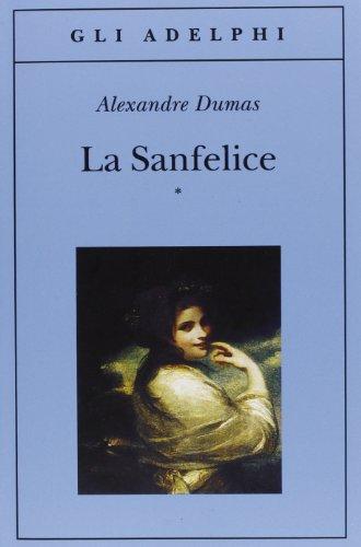 La Sanfelice (Volume 1 e 2)