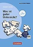 Praxisbuch Meyer: Was ist guter Unterricht? Sonderausgabe inkl. DVD-Video - Prof. Dr. Hilbert Meyer