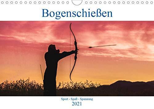 Bogenschießen. Sport - Spaß - Spannung (Wandkalender 2021 DIN A4 quer)