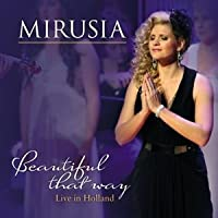 Beautiful That Way by Mirusia (2013-05-03)