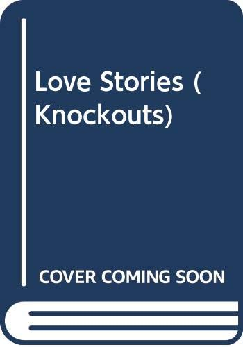 Love Stories (Knockouts S.)の詳細を見る