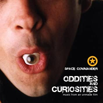 Oddities and Curiosities