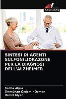 Sintesi Di Agenti Sulfonilidrazone Per La Diagnosi Dell'alzheimer