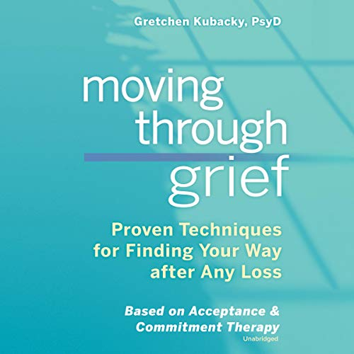 Moving Through Grief audiobook cover art