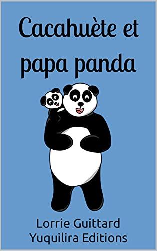 Cacahuète et papa panda