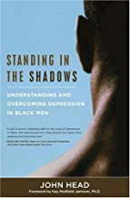 Standing In the Shadows: Understanding and Overcoming Depression in Black Men
