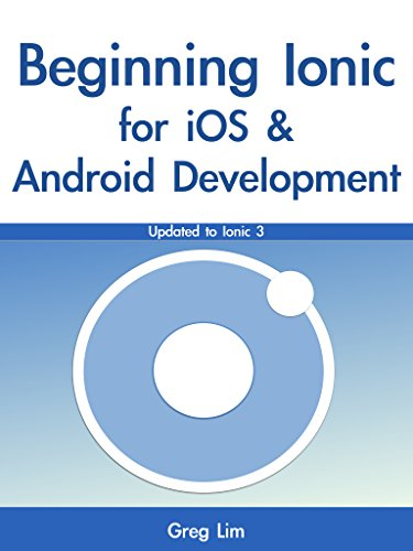 Beginning Ionic for iOS and Android Development (English Edition)
