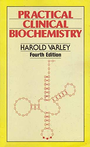 Practical Clinical Biochemistry (English Edition)