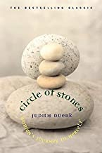 Judith Duerk: Circle of Stones : Woman's Journey to Herself (Paperback - Anniv. Ed.); 2004 Edition