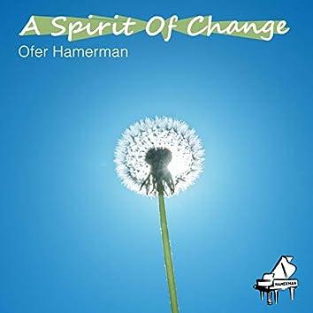 A Spirit of Change