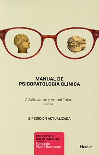 Manual De Psicopatología Clínica (2ª Ed.): 2a ed. actualizada (Salud Mental)