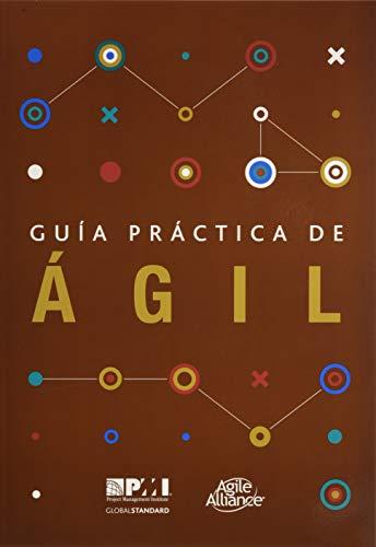 Guia Practica de Agil = Agile Practice Guide (Project Management Institute)