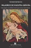 Milagros de Nuestra Señora: Texto adaptado al castellano moderno por Antonio Gálvez Alcaide
