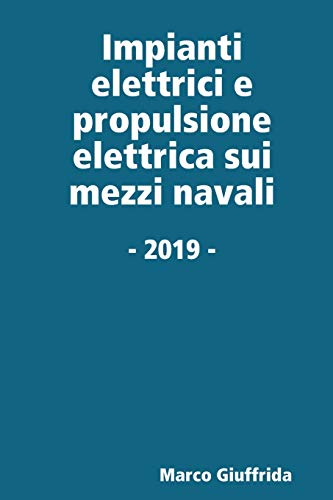 Impianti elettrici e propulsione elettrica sui mezzi navali