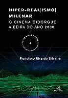 Hiper-Real[ismo] Milenar (Portuguese Edition)