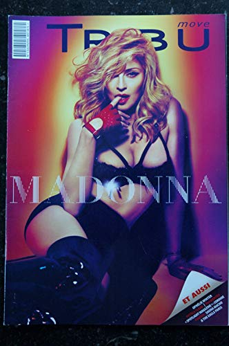 TRIBU move 156 AVRIL 2012 COVER MADONNA MDNA INTERVIEW 4 PAGES SPOTLIGHT OPHELIE WINTER PETULA CLARK