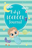 Baby's logbook journal: for boy - Food Feed Activities Diaper changes Shopping list & Special care