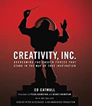 Creativity Inc.( Overcoming the Unseen Forces That Stand in the Way of True Inspiration)[CREATIVITY INC 11D][UNABRIDGED][Compact Disc]