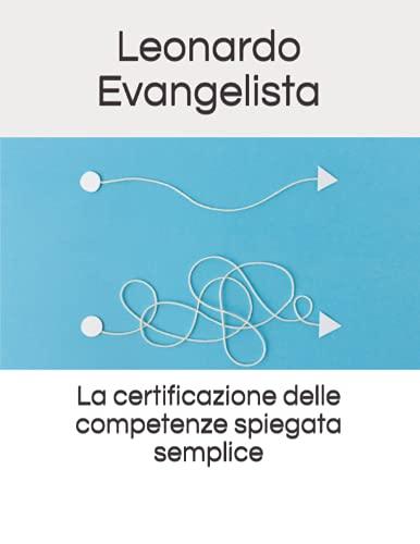 La certificazione delle competenze spiegata semplice