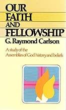 Our Faith and Fellowship (128P)
