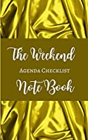 The Weekend Agenda Checklist Note Book - Gold Yellow Brown White - Color Interior - Breakfast, Lunch, Dinner