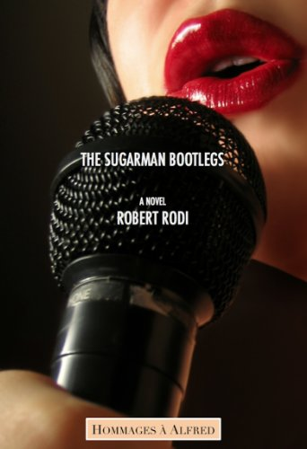 The Sugarman Bootlegs (Hommages à Alfred) (English Edition)