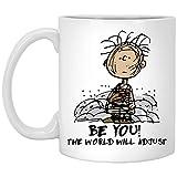DJNGN Charlie Brown Be You The World Will Adjust Mug