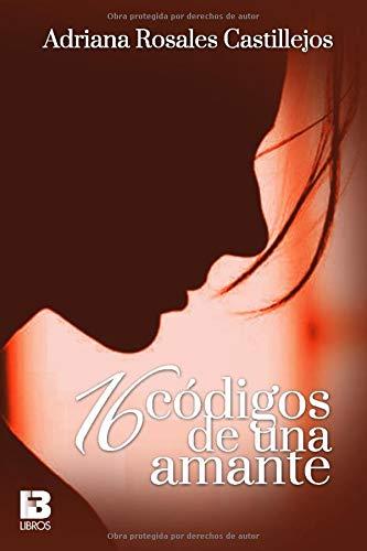16 códigos de una amante (Spanish Edition)