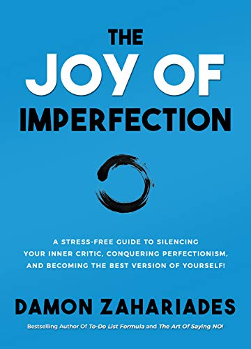 The Joy Of Imperfection by Damon Zahariades ebook deal