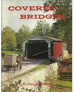 Covered Bridges of Pennsylvania Dutchland~Revised