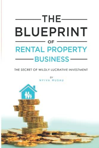 Real Estate Investing Books! - The Blueprınt: The Secrets of Successful Lucratıve Rental Property Busıness