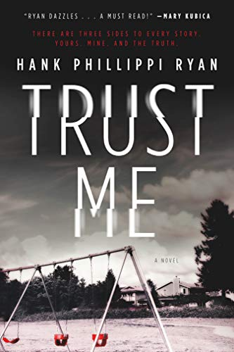Amazon.com: Trust Me: A Novel eBook: Ryan, Hank Phillippi: Kindle ...
