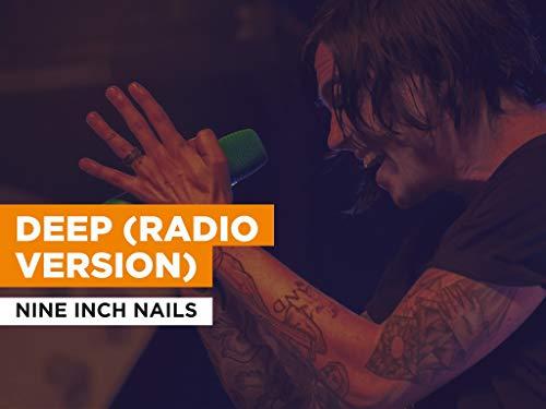 Deep (Radio Version) al estilo de Nine Inch Nails